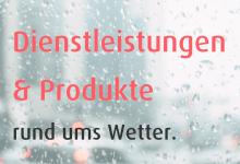 Dienstleistungen und Produkte